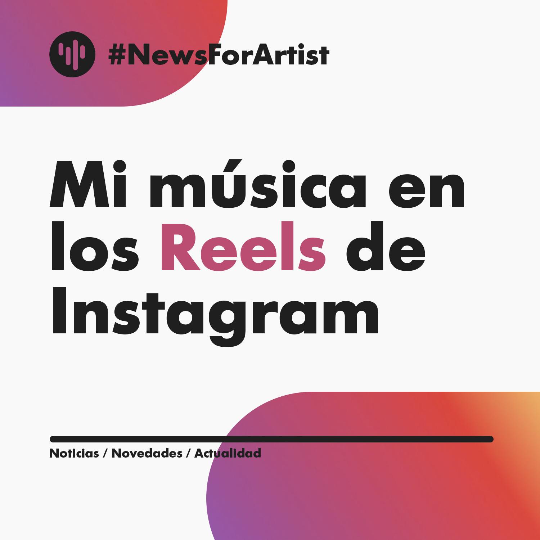 Mi música en los reels de Instagram